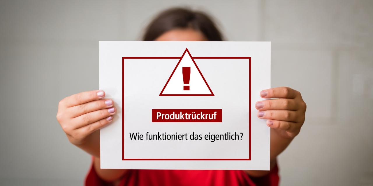 Wie funktionieren Produktrückrufe?